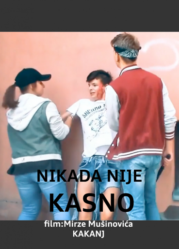 Nikad nije kasno – It's Never Too Late