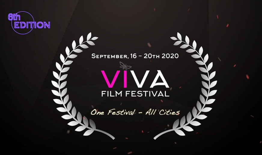 Call to filmmakers for submissions – Viva film Festival 2020